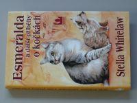 Whitelaw - Esmeralda a další příběhy o kočkách (2001)