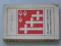 Zeyer - Tři legendy o krucifixu, Dům u tonoucí hvězdy (1935)