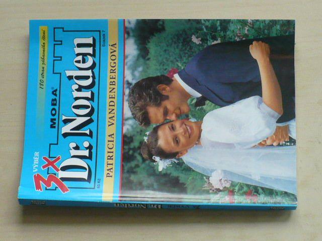 3x Dr. Norden - Lékařský román sv. 7 - Vandenbergová (2006)