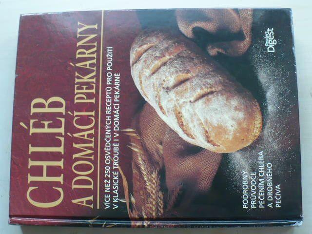 Chléb a domácí pekárny (2009)