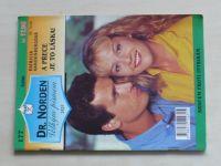 Dr. Norden 177 - Vandenbergová - A přece je to láska! (1996)
