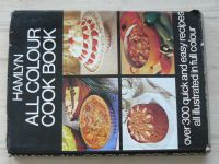 Hamlyn - All colour Cook Book over 300 quick and easy recipes all illustrated in full colour (1970)