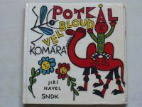 Havel - Potkal velbloud komára (1968)