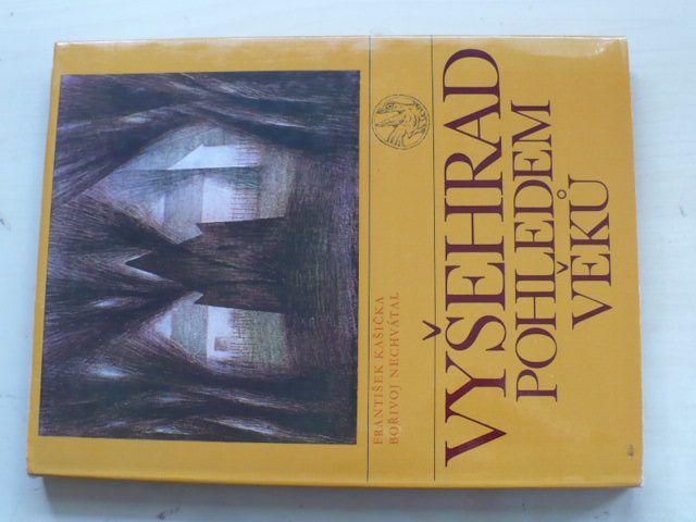 Kašička, Nechvátal - Vyšehrad pohledem věků (1985)