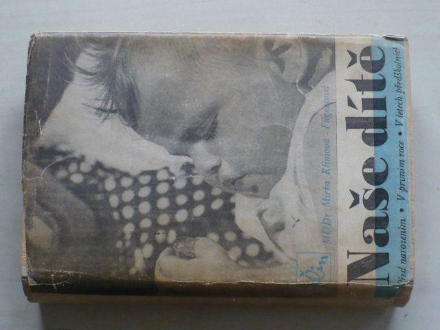 Klímová-Fügnerová - Naše dítě (1946)