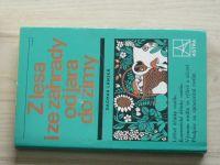 Lánská - Z lesa i ze zahrady od jara do zimy (1987)