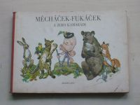 Měcháček-Fukáček a jeho kamarádi (1982)