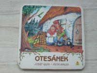 Quis, Amler - Otesánek (1992)