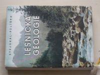 Stejskal, Pelíšek - Lesnická geologie (1956) bez mapových příloh