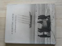 Szarkowski, Benson - A Maritime Album - 100 Photographs and Their Stories (1997)