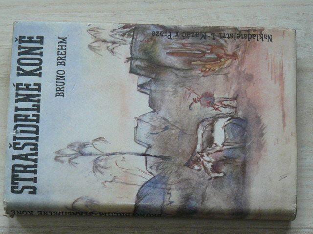 Brehm - Strašidelné koně - Welserské tažení do Eldoráda (1941)