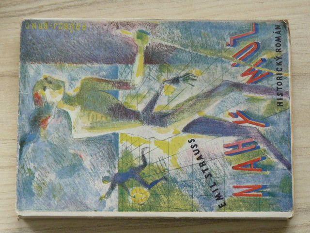 Emil Strauss - Nahý muž (1941) obálka Vl. Hrstky