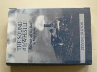 Ericson - The Sound of the Whistle: Railroads and the State in Meiji Japan (1996) anglicky