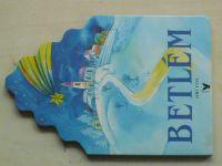 Fixl - Betlém (1991)