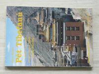 Kelder - Pět Tibeťanů - Staré tajemství himálajských údolí působí zázraky (1994)