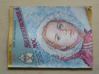 Na výsluní 25 - Behrendtová - Silvestrovská noc 1992)