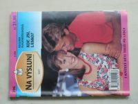 Na výsluní 296 - Rauensteinová - Kde jsi, lásko? (1998)