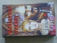 Plaidy - Královské vraždy (1998)
