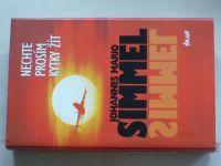 Simmel - Nechte prosím kytky žít (1999)