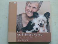 Žertová - Od štěněte ke psu - Jak vychovat bezproblémového psa (2009)