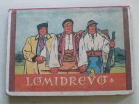 Lomidrevo (nedatováno) slovensky
