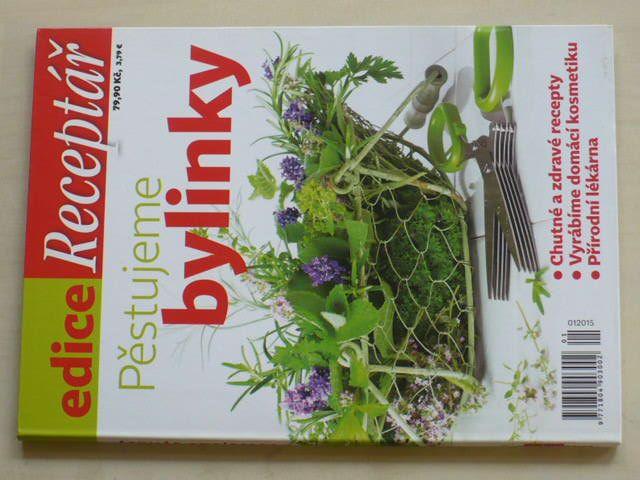 Receptář 1 - Pěstujeme bylinky (2015)