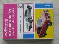Štilec a kol. - Světové automobilky, jejich historie a výrobky (1975)