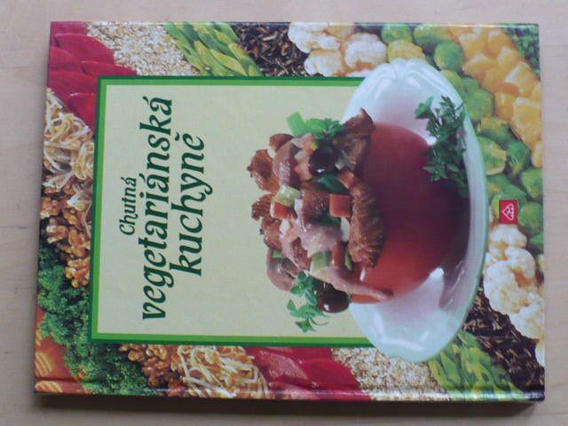 Chutná vegetariánská kuchyně (1991)