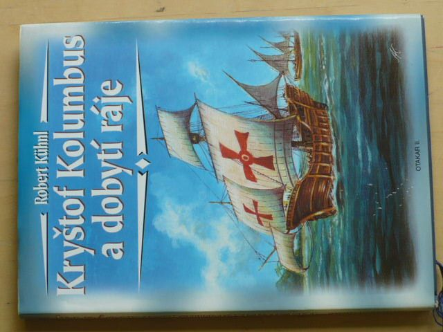Kühnl - Kryštof Kolumbus a dobytí ráje (2000)
