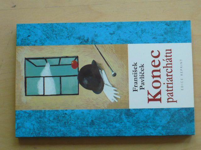 Pavlíček - Konec patriarchátu - Z mé lukovské kroniky (2003)