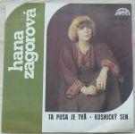 Hana Zagorová - Ta pusa je tvá, Kosmický sen (1979)