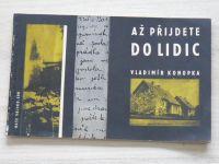 Konopka - Až přijdete do Lidic (1963) Dokumenty sv.109