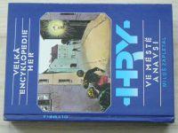 Zapletal- Velká encyklopedie her - Hry ve městě a na vsi  (1988)