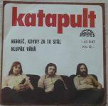 Katapult - Nebreč, kdyby za to stál, Hlupák váhá (1977)