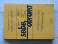 Lebeda - Sebeobrana - Sebeobranné umění pro každého (1984)