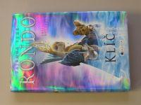Rodaová - Tajemná země Rondo - Klíč (2009)