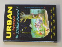 Urban - S Pivrncem po stopách úchylů (2006)