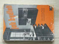 Jak bydleti - Cyklus přednášek (1935)