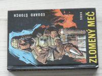 Eduard Štorch - Zlomený meč (1967) Povídka o markomanském králi Marobudovi