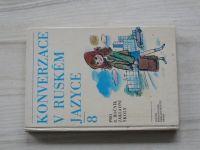 Kováčiková - Konverzace v ruském jazyce 8 - Pro 8. ročník základní školy (SPN 1985)