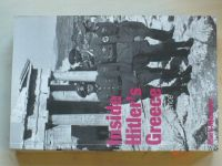 Mark Mazower - Inside Hitler´s Greece - The Experience of Occupation, 1941-44 (1993) anglicky