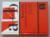 Matuška - a+b - Matematika v otázkách a heslech (1978)