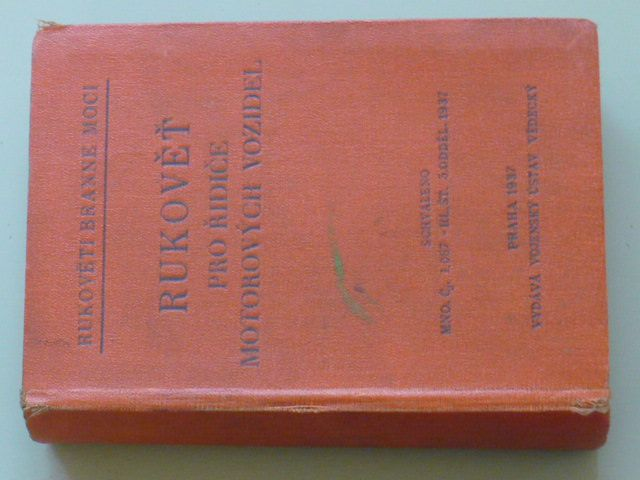 Rukověť branné moci - Rukověť pro řidiče motorových vozidel (1937)