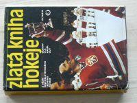 Vlk, Gut - Zlatá kniha hokeje - Z dějin Československého hokeje (1978)