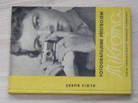 Bureš - Fotografujeme přístrojem Mikroma (SNTL 1959)