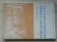 Fišer - Osvětlovací technika obytných prostorů (1947)