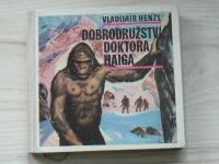 Henzl - Dobrodružství doktora Haiga (Olympia 1967) il. Burian