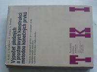 Kolář - Výpočet plošných a prostorových konstrukcí metodou konečných prvků (1979)