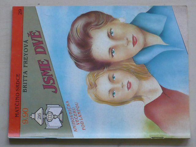 Matčino srdce 29 - Freyová - Jsme dvě (1992)