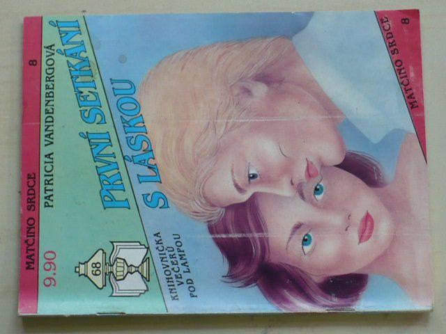 Matčino srdce 8 - Vandenbergová - První setkání s láskou (1992)